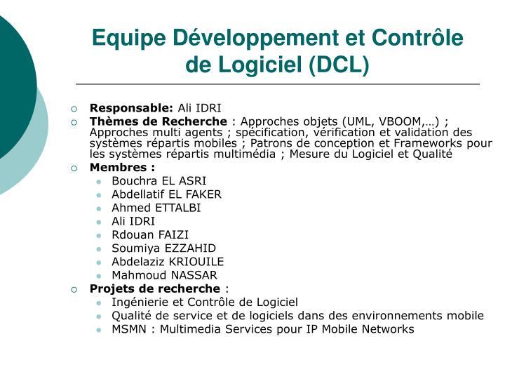 Equipe Développement et Contrôle de Logiciel (DCL)