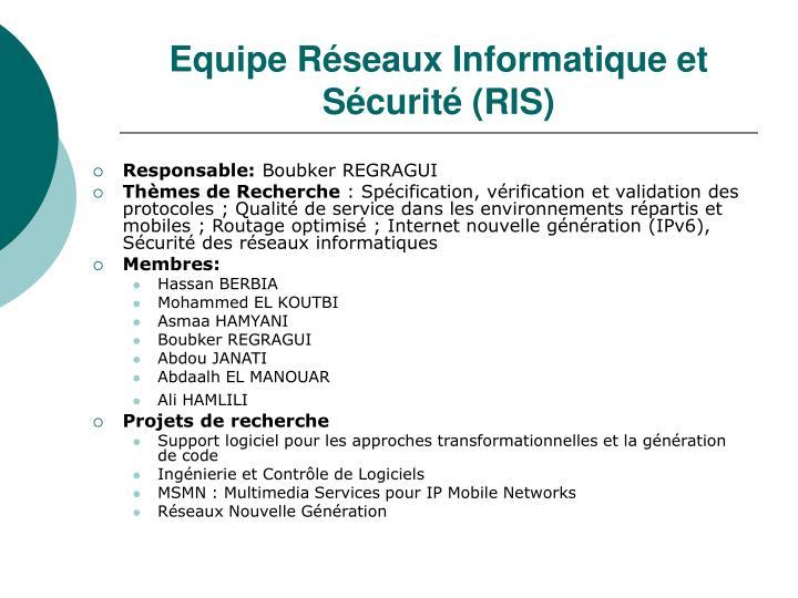 Equipe Réseaux Informatique et Sécurité (RIS)