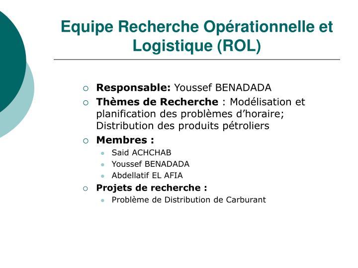 Equipe Recherche Opérationnelle et Logistique (ROL)