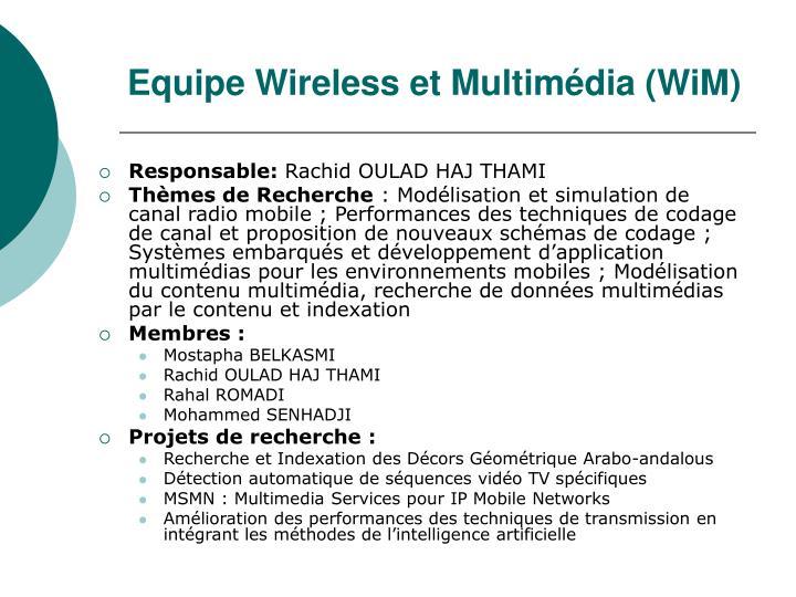 Equipe Wireless et Multimédia (WiM)
