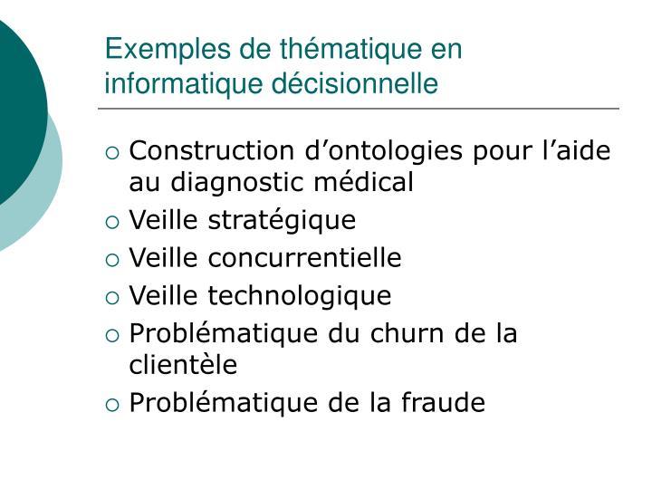 Exemples de thématique en informatique décisionnelle