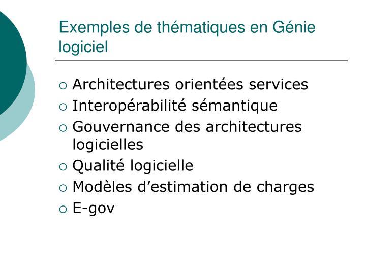 Exemples de thématiques en Génie logiciel