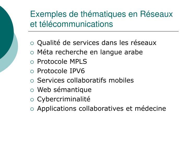 Exemples de thématiques en Réseaux et télécommunications