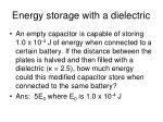 energy storage with a dielectric1