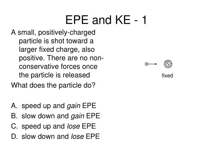 EPE and KE - 1