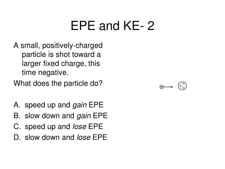 EPE and KE- 2