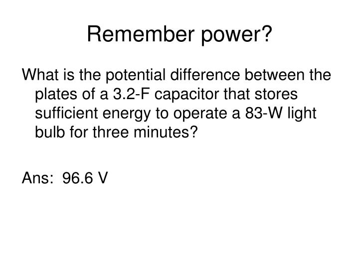 Remember power?
