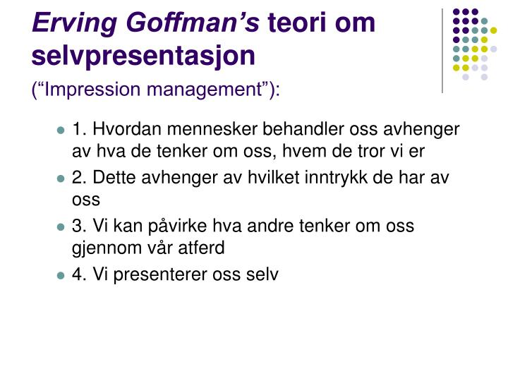 Erving Goffman's