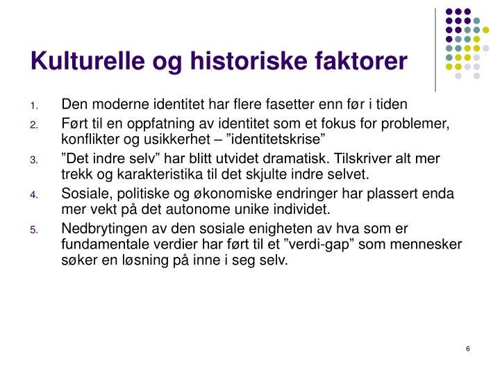 Kulturelle og historiske faktorer