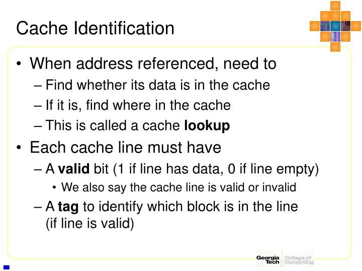 Cache Identification
