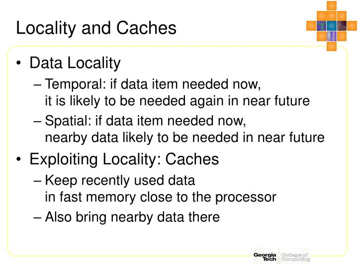 Locality and Caches