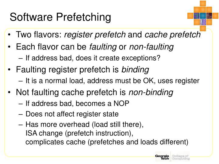 Software Prefetching