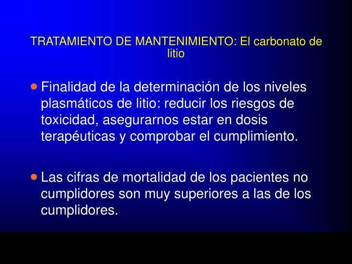 TRATAMIENTO DE MANTENIMIENTO: El carbonato de litio