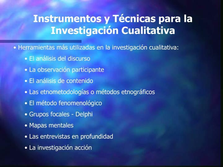 Instrumentos y Técnicas para la Investigación Cualitativa