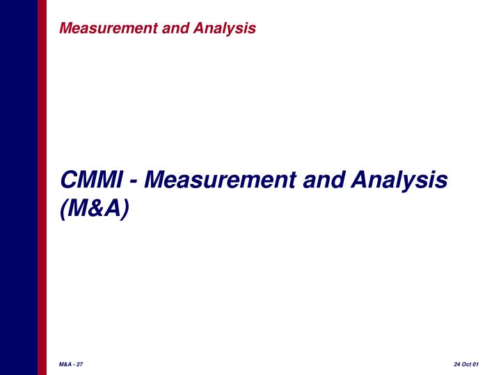 CMMI - Measurement and Analysis (M&A)