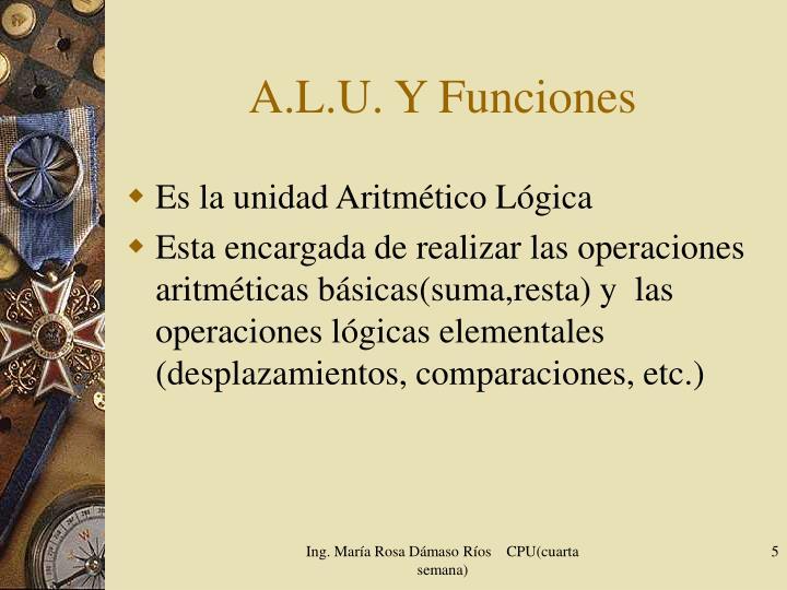 A.L.U. Y Funciones