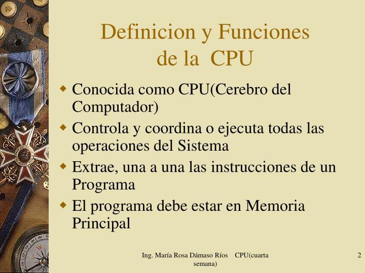 Definicion y Funciones