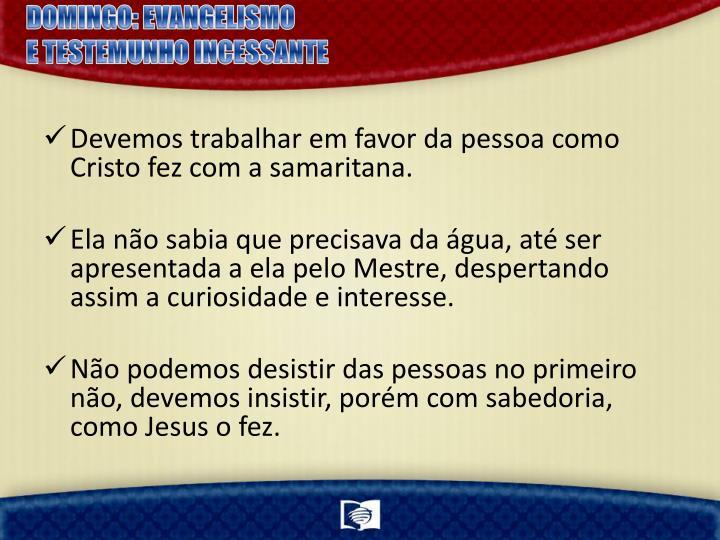 DOMINGO: EVANGELISMO