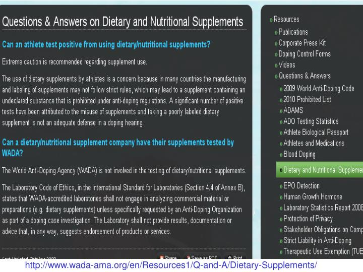 http://www.wada-ama.org/en/Resources1/Q-and-A/Dietary-Supplements/
