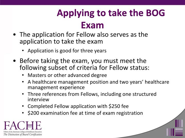 Applying to take the BOG Exam