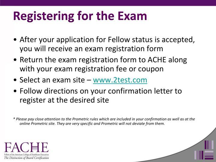 Registering for the Exam