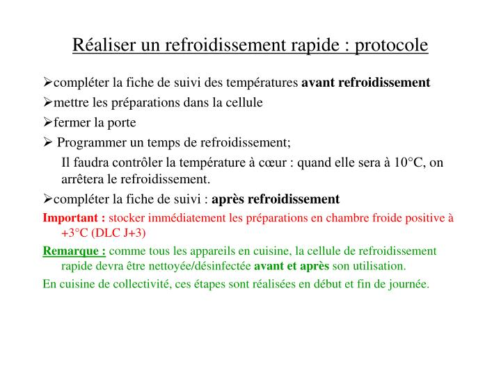 Réaliser un refroidissement rapide : protocole