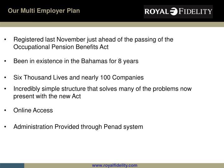 Our Multi Employer Plan