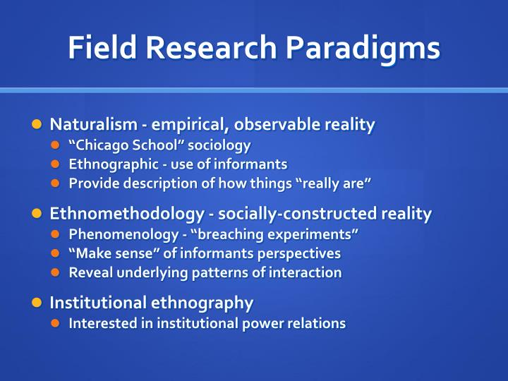Field Research Paradigms