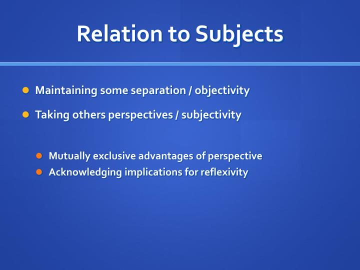 Relation to Subjects