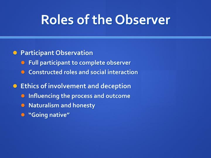 Roles of the Observer