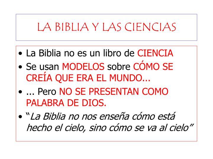 LA BIBLIA Y LAS CIENCIAS