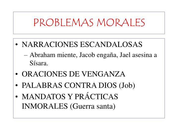 PROBLEMAS MORALES