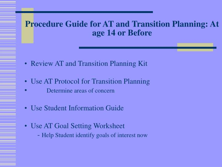 Procedure Guide for AT and Transition Planning: At age 14 or Before