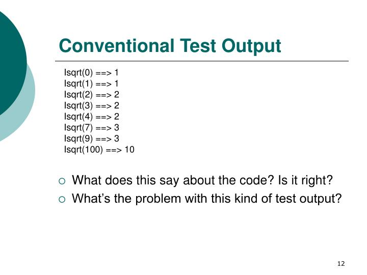 Conventional Test Output