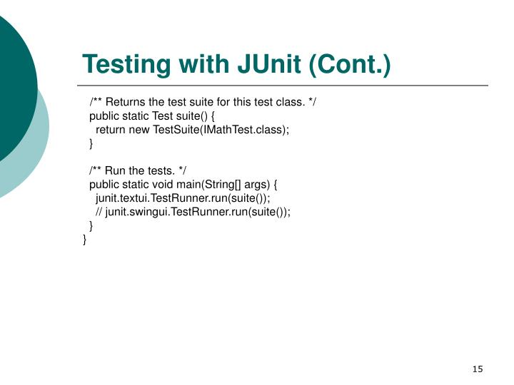 Testing with JUnit (Cont.)