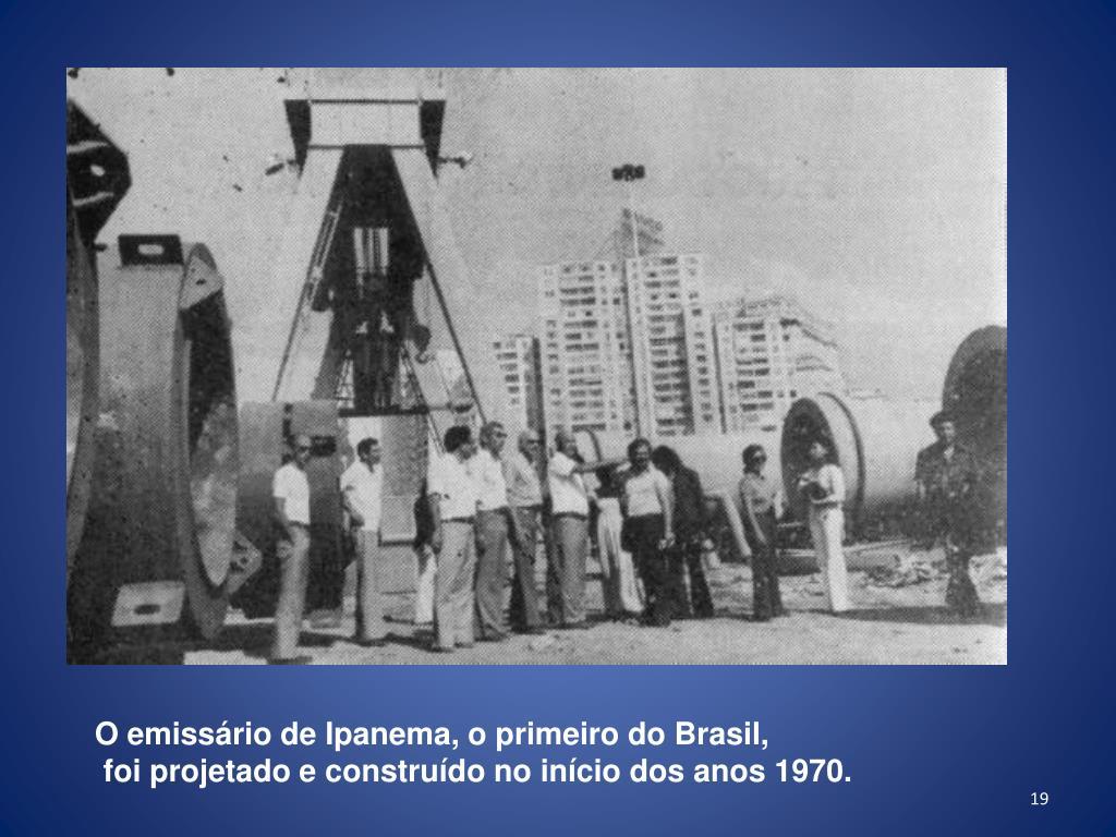 O emissário de Ipanema, o primeiro do Brasil,