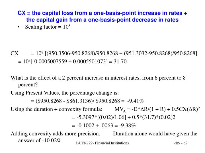 CX = the capital loss from a one-basis-point increase in rates + the capital gain from a one-basis-point decrease in rates