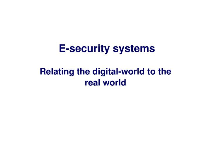 E-security systems