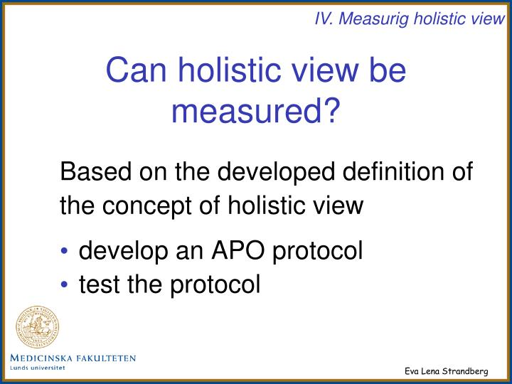 Can holistic view be measured?