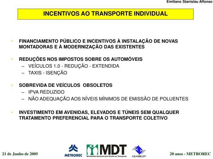 INCENTIVOS AO TRANSPORTE INDIVIDUAL
