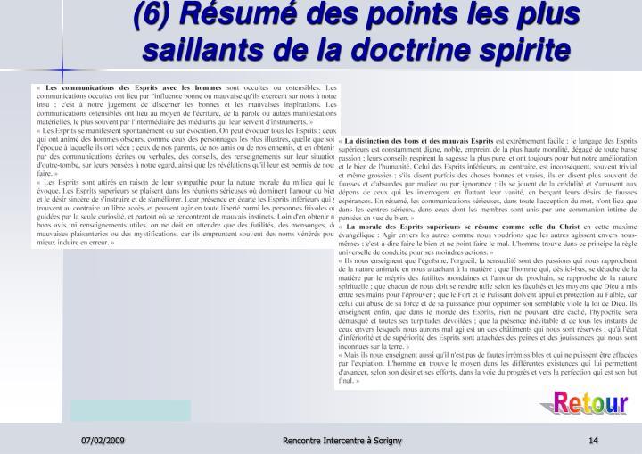 (6) Résumé des points les plus saillants de la doctrine spirite