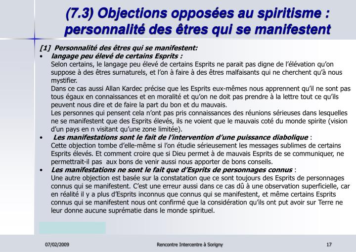 (7.3) Objections opposées au spiritisme : personnalité des êtres qui se manifestent