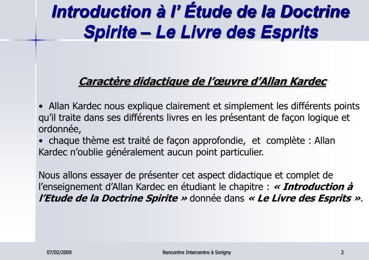 Introduction à l' Étude de la Doctrine Spirite – Le Livre des Esprits