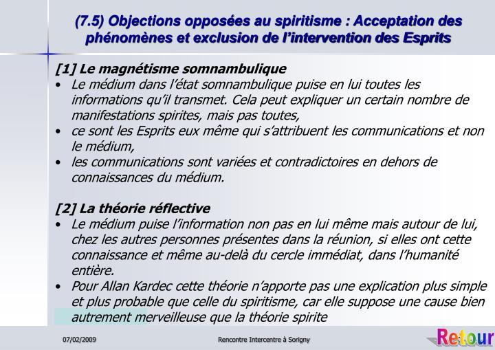 (7.5) Objections opposées au spiritisme : Acceptation des phénomènes et exclusion de l'intervention des Esprits