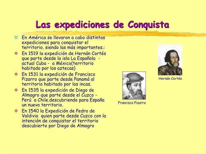 Las expediciones de Conquista
