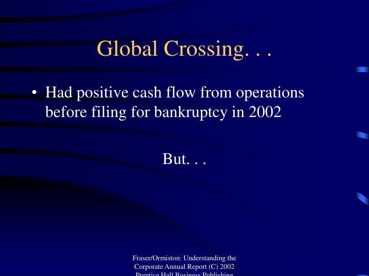 Global Crossing. . .
