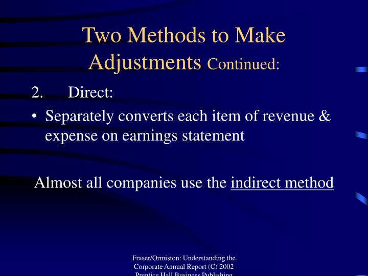Two Methods to Make Adjustments
