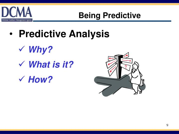Being Predictive