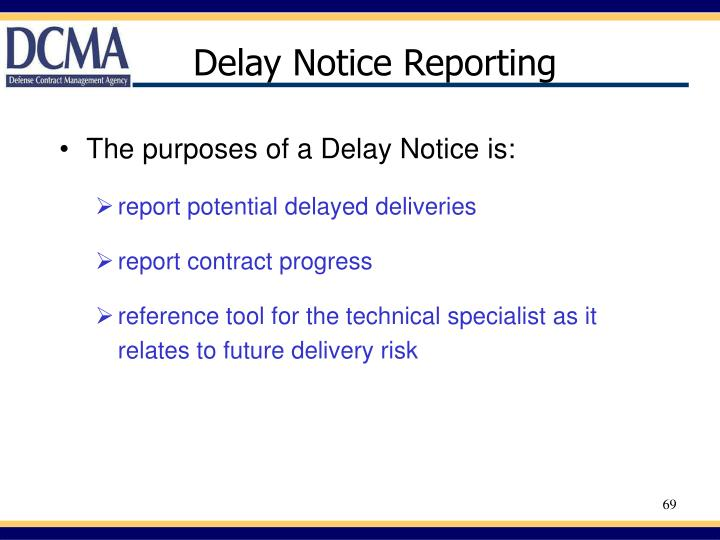Delay Notice Reporting