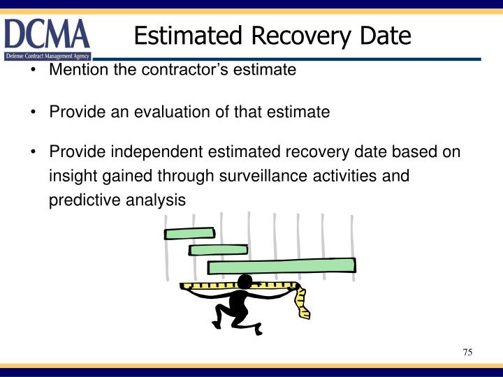 Estimated Recovery Date